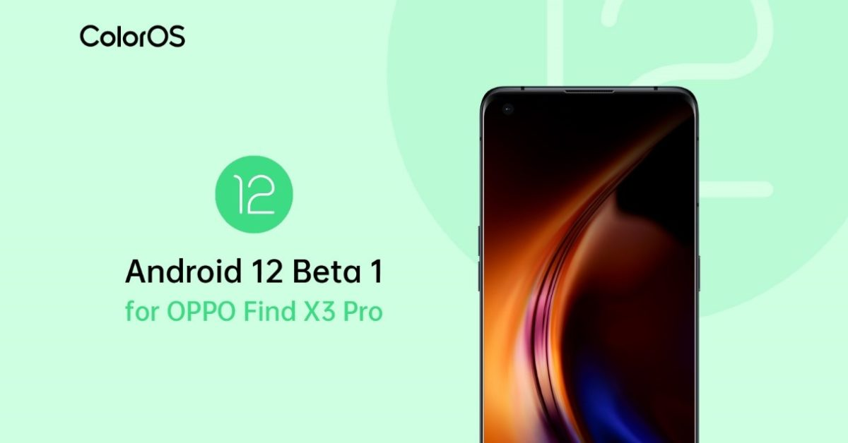 ColorOS Android 12 Beta 1 OPPO Find X3 Pro